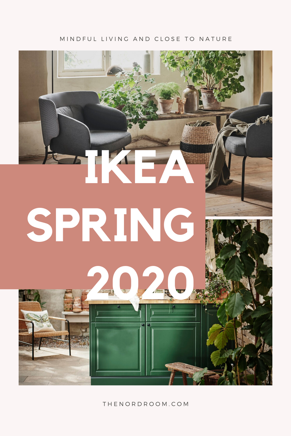 IKEA Spring Collection 2020: Mindful Living and Close to Nature