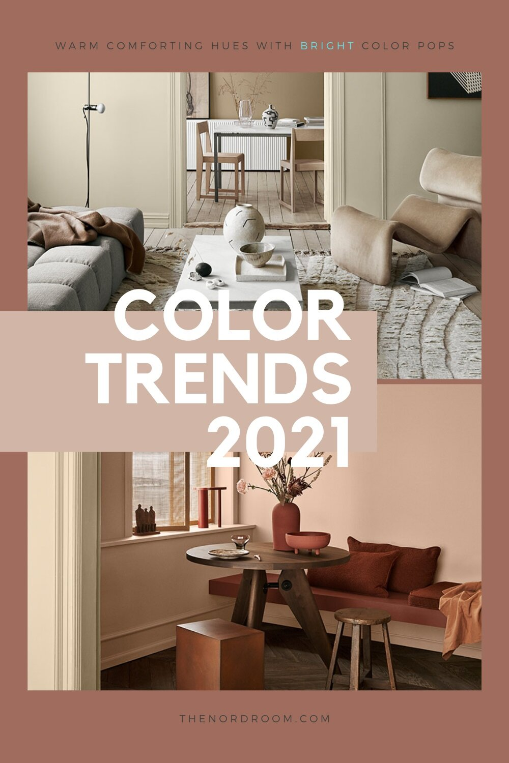 The Color Trends For 2021: Warm Comforting Hues And Bright Color Pops