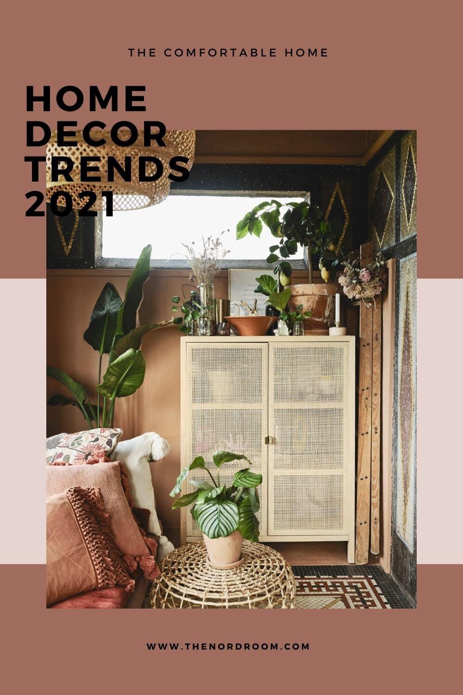 Home Decor Trends 2021: A Comfortable Home