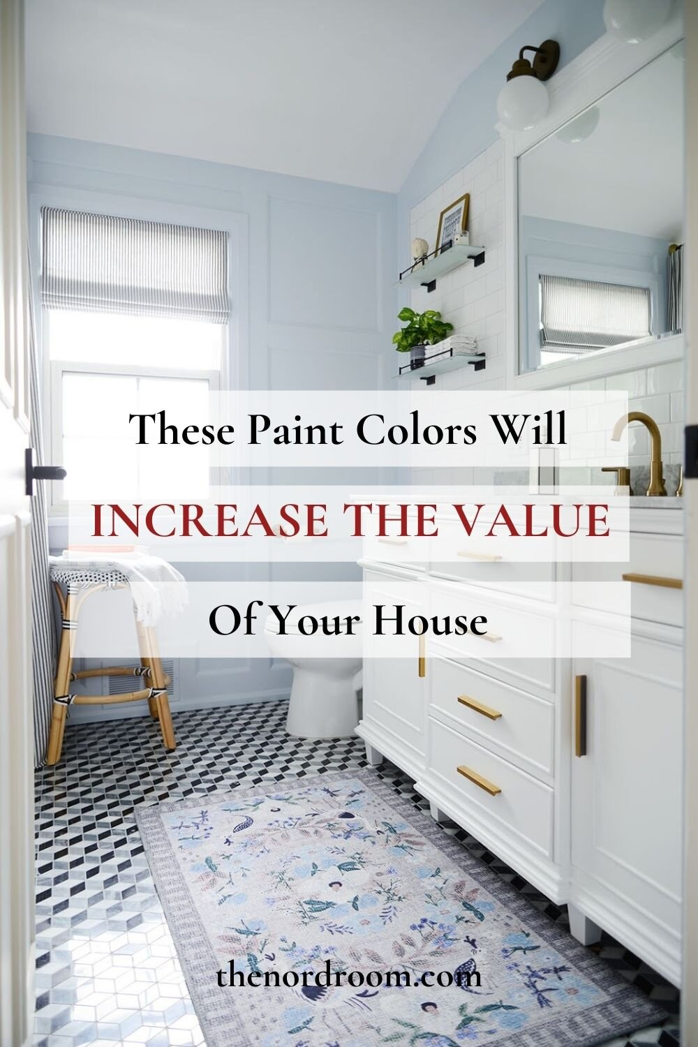 Paint Colors That Will Add Value To Your House
