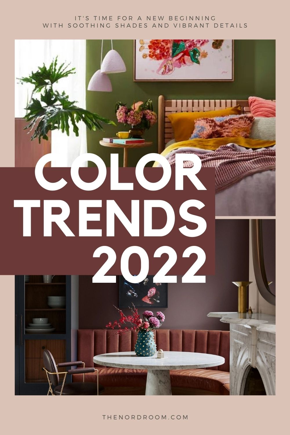 The Color Trends 2022: A New Beginning
